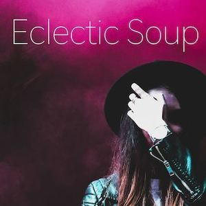 Eclectic Soup - Time on my Mind