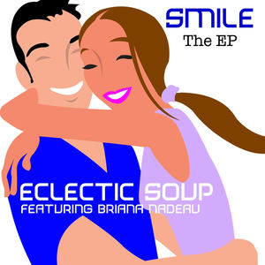Eclectic Soup - Smile