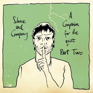 Silence And Company - Pint Of That