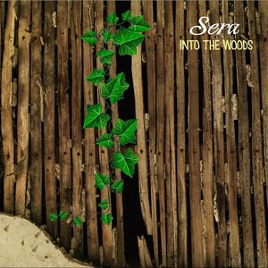 SERA - Into the Woods
