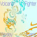 Wesley Evans - Volcano/Fighter