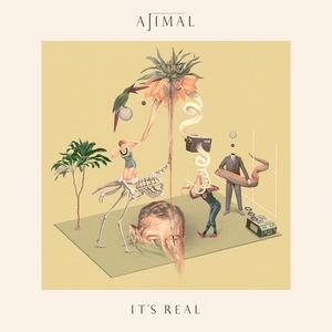 AJIMAL - It's Real (Radio Edit)
