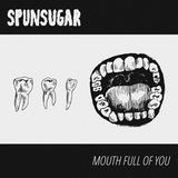 Spunsugar - When You Run Through