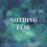 Albert Jones - Nothing Else