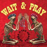 sasha & the shades - Wait and Pray
