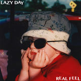 Lazy Day - Real Feel
