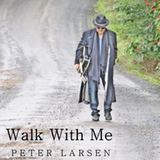 Peter Larsen - Walk With Me
