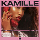 KAMILLE - Don't Answer Feat. Wiley