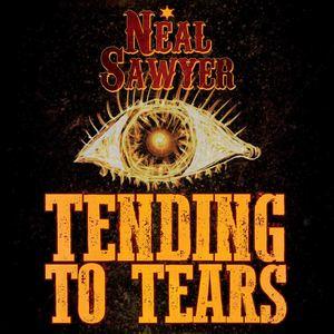 NealSawyerMusic - Tending to Tears