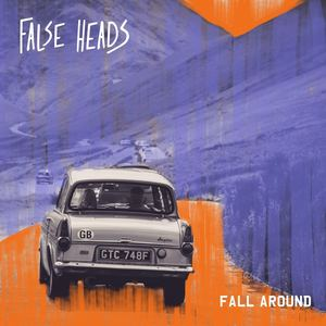 False Heads - Fall Around