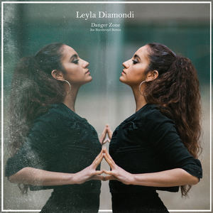 Leyla Diamondi - Danger Zone (Joe Boothroyd Remix)