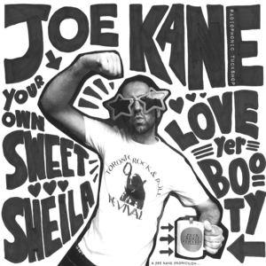 Joe Kane - Your Own Sweet Sheila