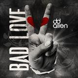 DD Allen - Bad Love