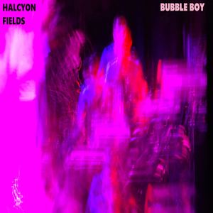 Halcyon Fields - Bubble Boy Goes to the Zoo