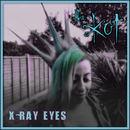 The Kut - X-Ray Eyes