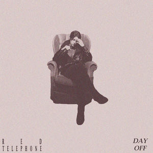 Red Telephone - Day Off