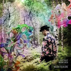 Serge Bulat - Kalah Folklore (feat. Miriam García)