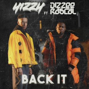 Yizzy - Back It (ft. Dizzee Rascal)