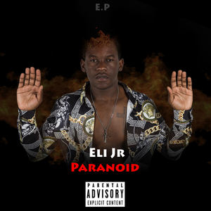 Eli Jr - Eli Jr- Paranoid II. (Prob by Gs On The Beats)