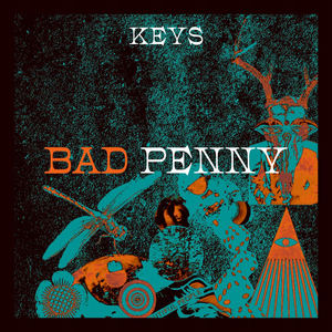 KEYS - Bad Penny