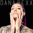 Dana Rexx - Phoenix EP