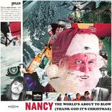 Nancy - The World's About To Blow (Thank God It's Christmas)
