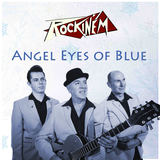 Rockin'Em - Angle Eyes Of Blue