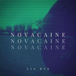 Lia Rye - Novacaine