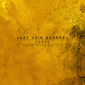 Last Void Quarrel - 25.08