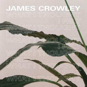 James Crowley - Float (Live)