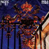 Pacific - Idols