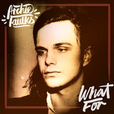 Archie Faulks - What For