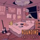 Hounding - Bad Days
