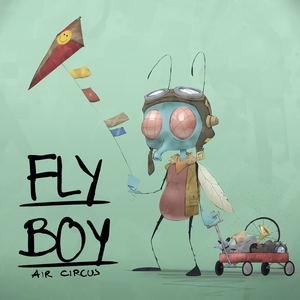 Air Circus - FLY BOY
