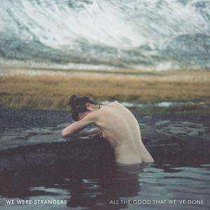 We Were Strangers - Victoria