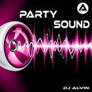 ALVIN PRODUCTION ®  - DJ ALVIN - PARTY SOUND