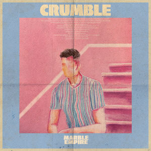 Marble Empire - Crumble