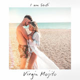 I AM SENTI - Virgin Mojito