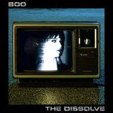 BOO - The Dissolve