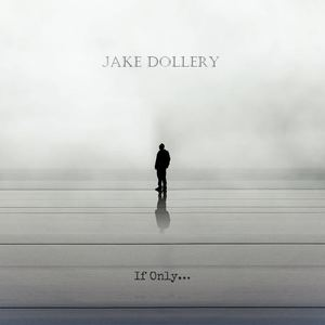 Jake Dollery - I Don't Care Where We Go