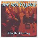 THE HOLY GUNS - The Coach House Demos