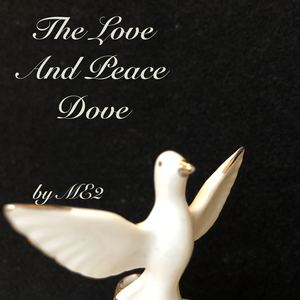 ME2 - The Love And Peace Dove