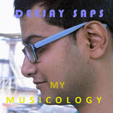 Deejay SAPS - MY MUSICOLOGY