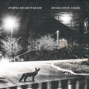 Purple Heart Parade - Desolation Angel