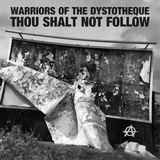 Warriors of the Dystotheque