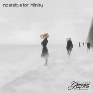 Hats Off Gentlemen It's Adequate - Nostalgia For Infinity (radio edit)