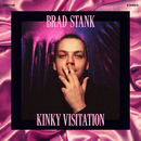 Brad Stank - Kinky Visitation