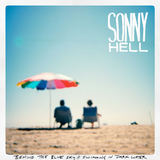 Sonny Hell - Behind The Blue Sky // Swimming In Dark Water