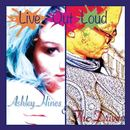 Ashley hines and the driven - Live out loud