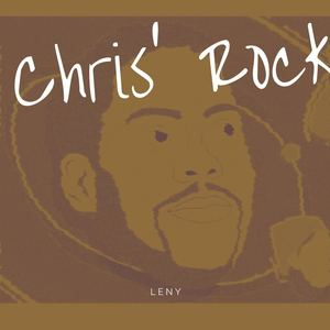 Leny - Chris' Rock